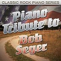 Piano Tribute to Bob Seger