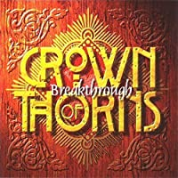 Breakthrough (1996) by Crown of Thorns