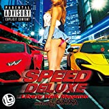 スピード・デラックス -リバティー・ウォーク・メガミックス- ミックスド・バイ・DJ NANA