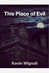 This Place of Evil Kindle Edition