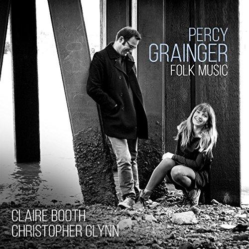 Percy Grainger: Folk Songs