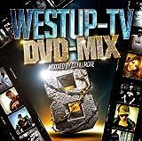 Westup-TV DVD-MIX 08 Mixxxed by DJ FILLMORE