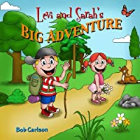 Levi and Sarah's Big Adventure