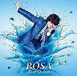 ROSA 〜Blue Ocean〜