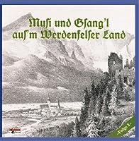 Musi & Gsangl Aus'm Werde