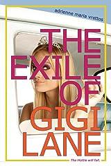 The Exile of Gigi Lane Paperback