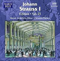 J.シュトラウス1世(1804-1849):管弦楽作品集 第21集
