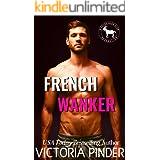 French Wanker : A Hero Club Novel