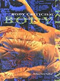 Body Criticism: Imaging the Unseen in Enlightenment Art and Medicine (The MIT Press)