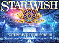 """【初回仕様特典あり】 EXILE LIVE TOUR 2018-2019 """"STAR OF WISH""""(Blu-ray Disc3枚組)(ライブ写真スペシャル・フォトブック100P、三方背ケース、デジパック仕様、「Love of History」ダウンロードシリアルナンバー入り)"""