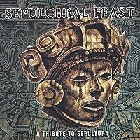 Sepultural Feast: Tribute to Sepultura