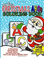 My First Christmas ABC Coloring Book: Christmas Activity Book for Kids (My First Christmas Coloring Books)