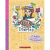 Ella Diaries #22: Camp Gold Rush