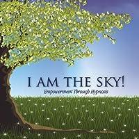 I Am the Sky by Tami Peckham (2013-05-03)