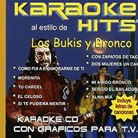 Karaoke Hits: Bukis / Bronco