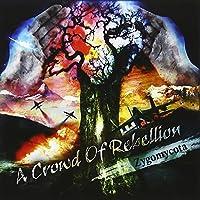 Zygomycota by Crowd Of Rebellion (2013-07-29)