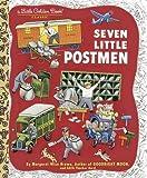 Seven Little Postmen (Little Golden Book)