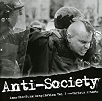 Anti-Society: Anarcho-Punk Compilation 3