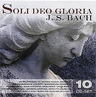 J.S. Bach: Soli Deo Gloria