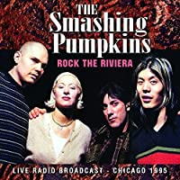 Rock The Riviera by Smashing Pumpkins