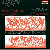 Glazunov: From the Middle Ages / Scenes de Ballet / Lyadov: Musical Snuffbox
