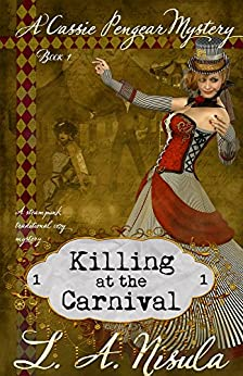 Killing at the Carnival (Cassie Pengear Mysteries Book 1) by [Nisula, L. A.]