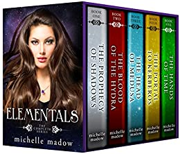 Elementals: The Complete Series by [Madow, Michelle]