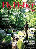 Fly Fisher(フライフィッシャー) 2018年9月号 (2018-07-21) [雑誌]