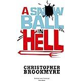 A Snowball In Hell (Angelique De Xavier series Book 3)