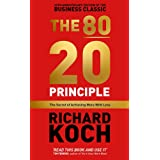 The 80/20 Principle: The Secret of Achieving More with Less: Updated 20th anniversary edition of the productivity and busines