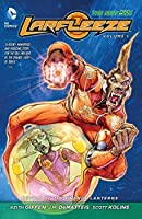 Larfleeze Vol. 1: Revolt of the Orange Lanterns (The New 52)