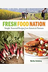 Fresh Food Nation: Simple, Seasonal Recipes from America's Farmers Paperback