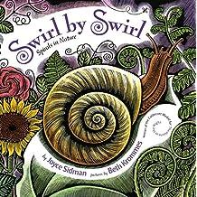 Swirl by Swirl: Spirals in Nature