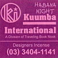KUUMBA/クンバ『incense』(HABANA NIGHT) (Regular size)