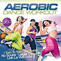 Aerobic Dance Workout by Various Artists