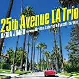 25th Avenue LA Trio (Featuring Abraham Laboriel & Russell Fe…