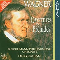 Overtures & Preludes by R. Wagner (2003-05-27)