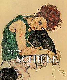 Egon Schiele (Best of...) by [Selsdon, Esther, Zwingenberger, Jeanette]