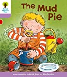 Mud Pie. Roderick Hunt, Gill Howell