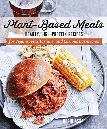 Plant-based Meats: Hearty, Hig...