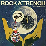 Baby's Extreame / ROCK'A'TRENCH