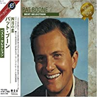 Best Selection by PAT BOONE (2007-12-15)