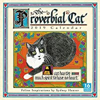 The Proverbial Cat Feline Inspirations 2019 Calendar