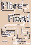 Fibre-Fixed: 2018Composites in Design