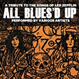 All Blues'd Up: Songs of Led Zeppelin