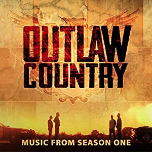 Outlaw Country (Music from Season 1)