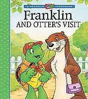 Franklin and Otter's Visit (A Franklin TV Storybook)