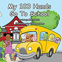 My 100 Hands Go to School