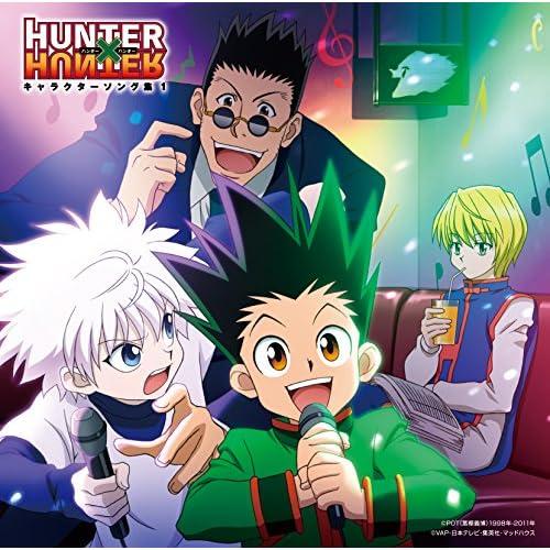 TVアニメ「HUNTER×HUNTER」キャラクターソング集1