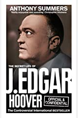 Official and Confidential: The Secret Life of J Edgar Hoover Kindle Edition
